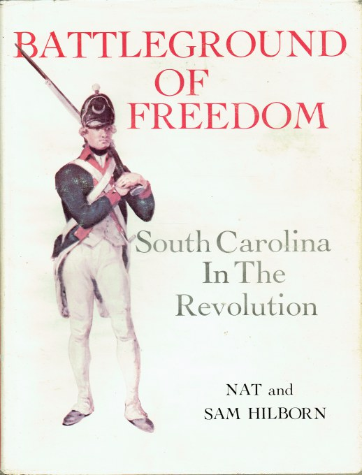 Image for BATTLEGROUND OF FREEDOM : SOUTH CAROLINA IN THE REVOLUTION