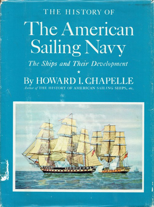 Image for THE HISTORY OF THE AMERICAN SAILING NAVY : THEIR SHIPS AND THEIR DEVELOPMENT