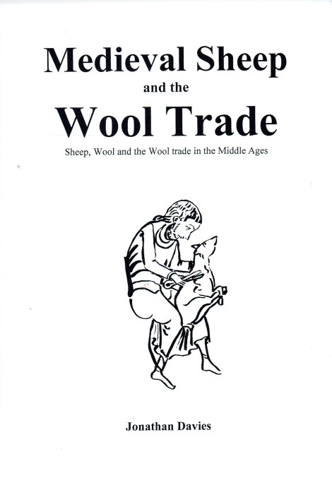 Image for MEDIEVAL SHEEP AND THE WOOL TRADE : SHEEP, WOOL AND THE WOOL TRADE IN THE MIDDLE AGES