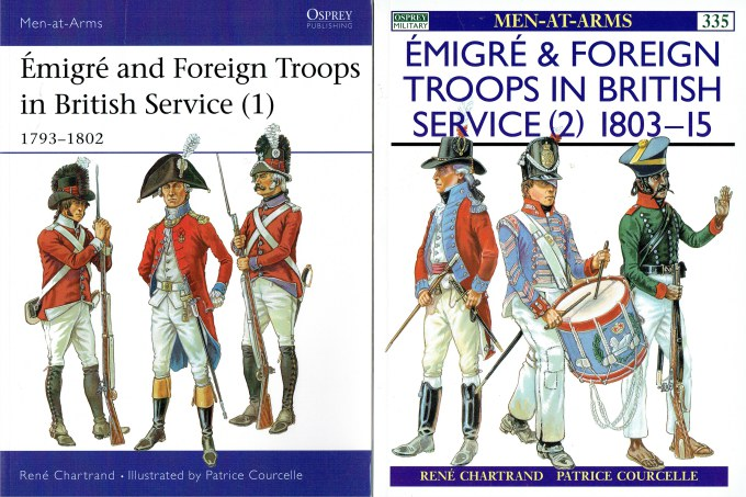 Image for EMIGRE & FOREIGN TROOPS IN BRITISH SERVICE 1793-1815 (TWO VOLUME SET)
