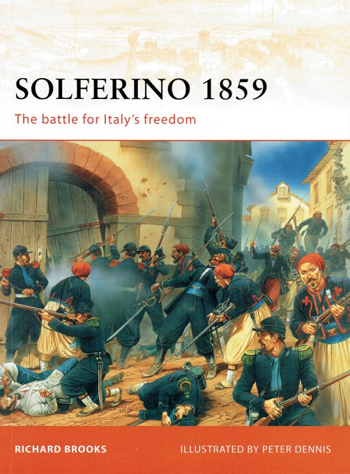 Image for SOLFERINO 1859 : THE BATTLE FOR ITALY'S FREEDOM