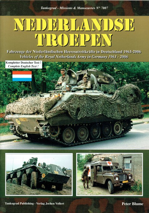 Image for NEDERLANDSE TROEPEN : VEHICLES OF THE ROYAL NETHERLANDS ARMY IN GERMANY 1963-2006