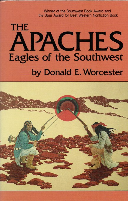 Image for THE APACHES : EAGLES OF THE SOUTHWEST