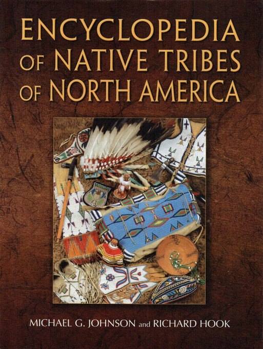 Image for ENCYCLOPEDIA OF NATIVE TRIBES OF NORTH AMERICA
