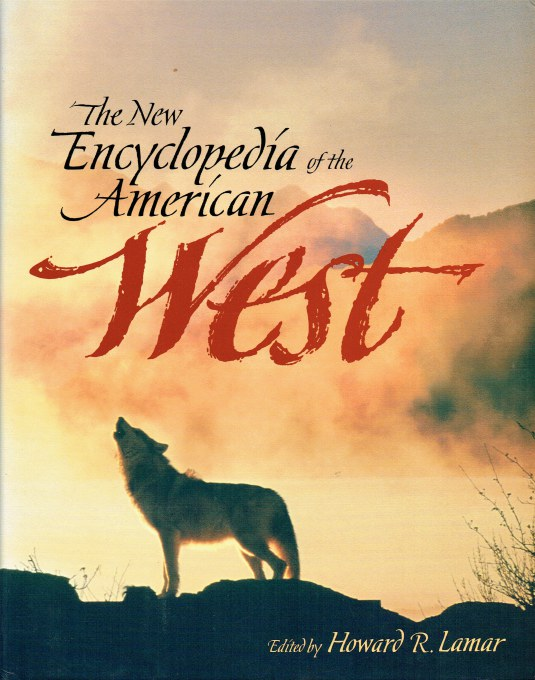 Image for THE NEW ENCYCLOPEDIA OF THE AMERICAN WEST (REVISED EDITION)