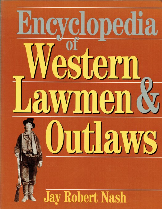 Image for ENCYCLOPEDIA OF WESTERN LAWMEN & OUTLAWS