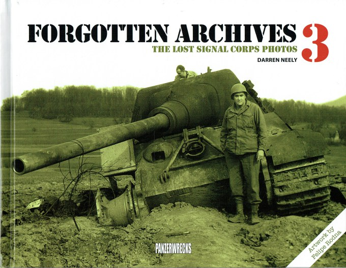 Image for FORGOTTEN ARCHIVES 3: THE LOST SIGNAL CORPS PHOTOS