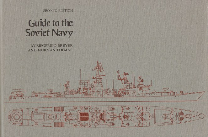 Image for GUIDE TO THE SOVIET NAVY (SECOND EDITION)