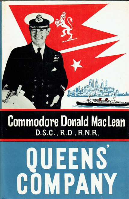 Image for QUEEN'S COMPANY : THE AUTOBIOGRAPHY OF COMMODORE DONALD MACLEAN DSC, RD, RNR.