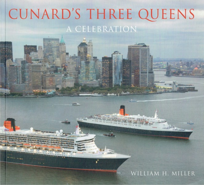 Image for CUNARDS'S THREE QUEENS : A CELEBRATION