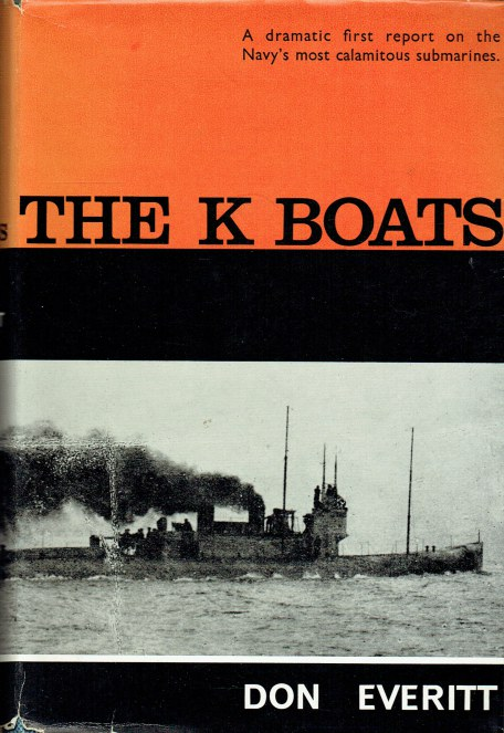Image for THE K BOATS : A DRAMATIC FIRST REPORT ON THE NAVY'S MOST CALAMITOUS SUBMARINES