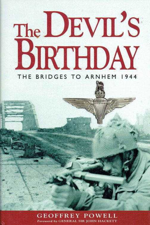 Image for THE DEVIL'S BIRTHDAY : THE BRIDGES TO ARNHEM 1944