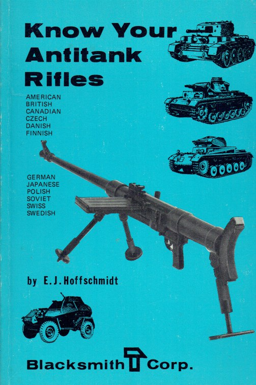 Image for KNOW YOUR ANTITANK RIFLES