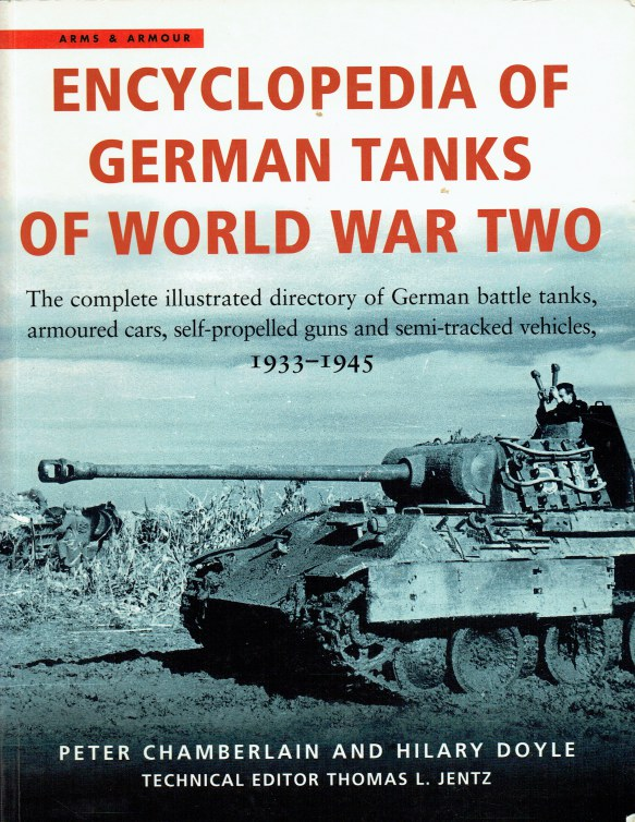 Image for ENCYCLOPEDIA OF GERMAN TANKS OF WORLD WAR TWO (REVISED EDITION)