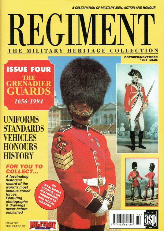 Image for REGIMENT: ISSUE FOUR - THE GRENADIER GUARDS 1656-1994