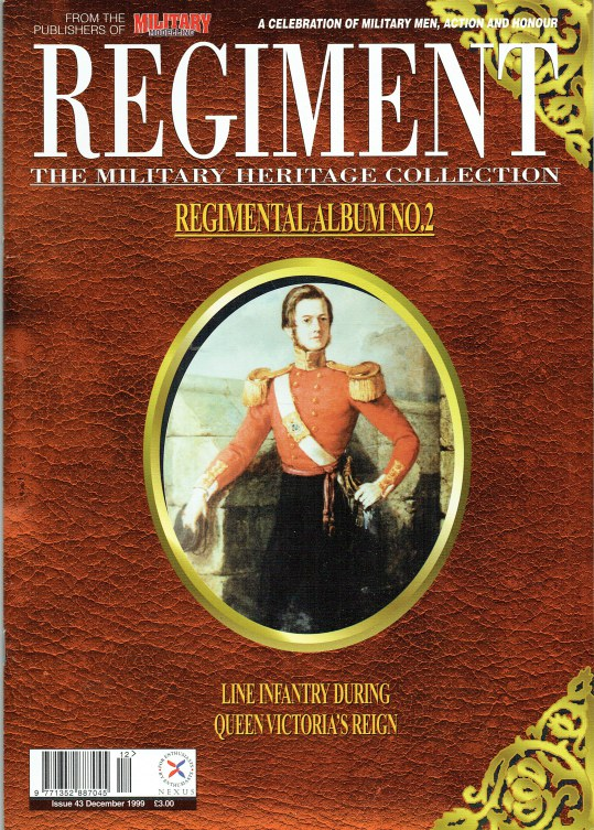 Image for REGIMENT: ISSUE FORTY THREE - REGIMENTAL ALBUM NO.2: LINE INFANTRY DURING QUEEN VICTORIA'S REIGN