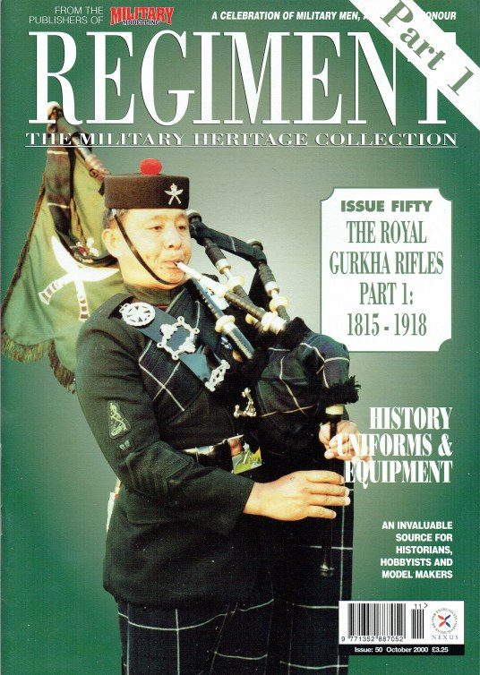 Image for REGIMENT: ISSUE FIFTY - THE ROYAL GURKHA RIFLES PART 1: 1815-1918