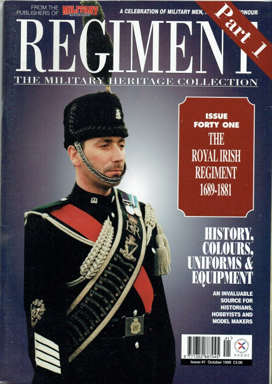 Image for REGIMENT: ISSUE FORTY ONE - THE ROYAL IRISH REGIMENT 1689-1881