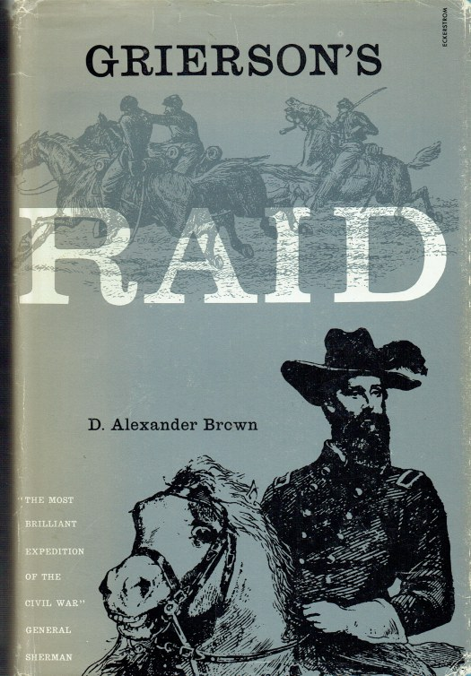Image for GRIERSON'S RAID : A CAVALRY ADVENTURE OF THE CIVIL WAR