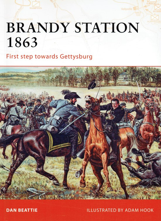 Image for BRANDY STATION 1863 : FIRST STEP TOWARDS GETTYSBURG