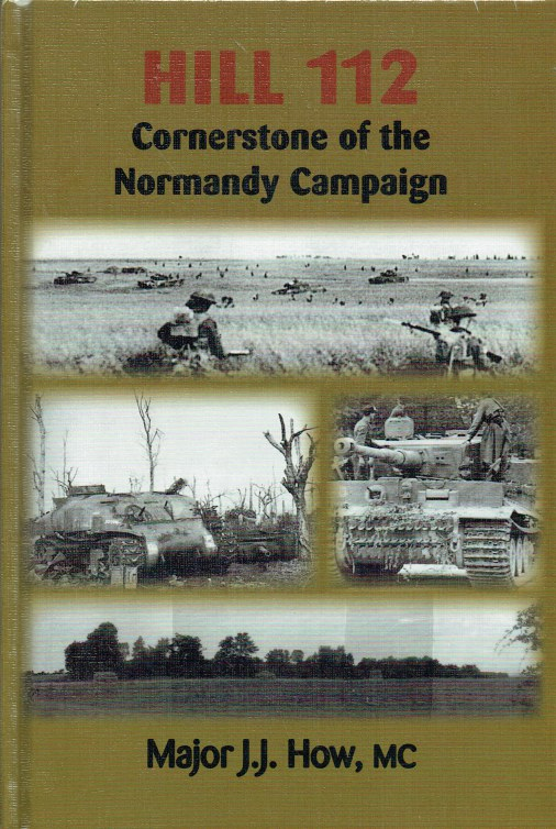Image for HILL 112 : CORNERSTONE OF THE NORMANDY CAMPAIGN