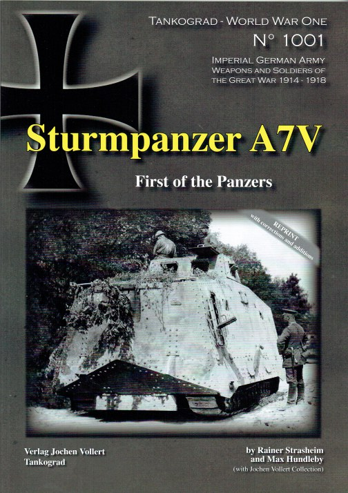 Image for STURMPANZER A7V : FIRST OF THE PANZERS (REPRINT)