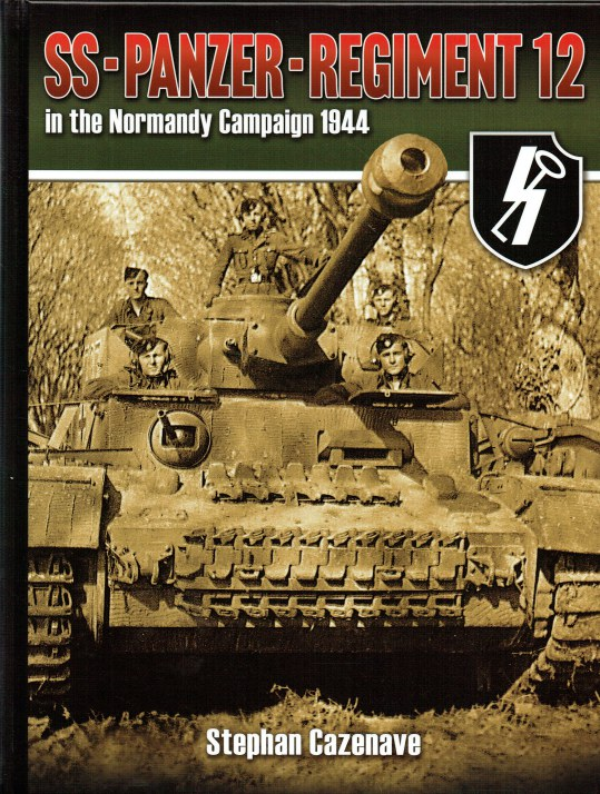 Image for SS-PANZER-REGIMENT 12 IN THE NORMANDY CAMPAIGN 1944