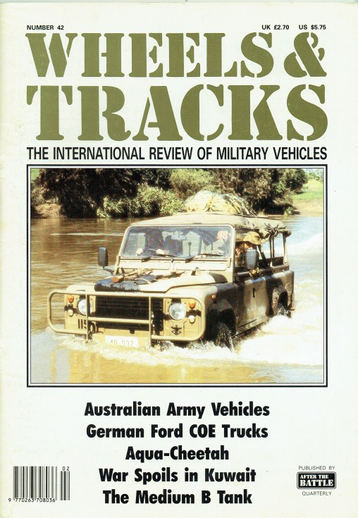 Image for WHEELS & TRACKS: THE INTERNATIONAL REVIEW OF MILITARY VEHICLES: NUMBER 42