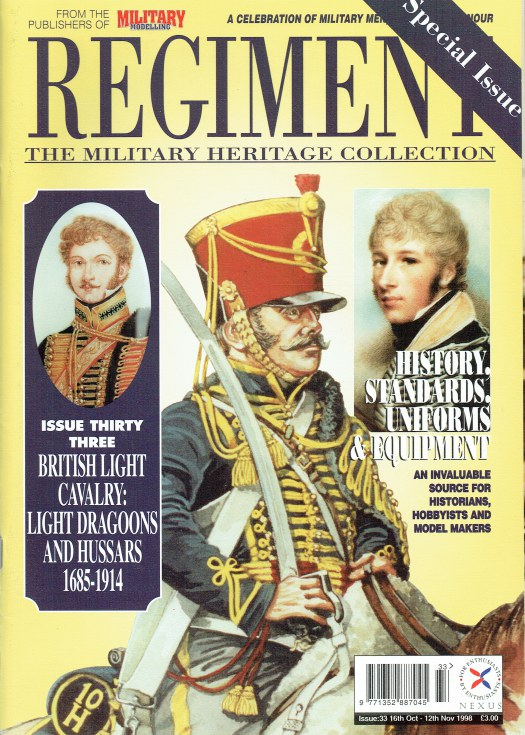 Image for REGIMENT: ISSUE THIRTY THREE - BRITISH LIGHT CAVALRY: LIGHT DRAGOONS AND HUSSARS 1685-1914