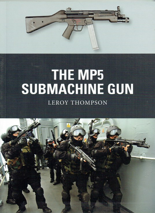 Image for THE MP5 SUBMACHINE GUN