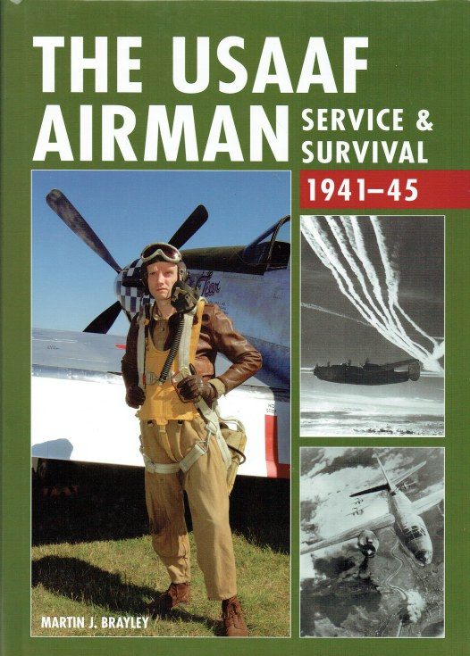 Image for THE USAAF AIRMAN : SERVICE & SURVIVAL 1941-45