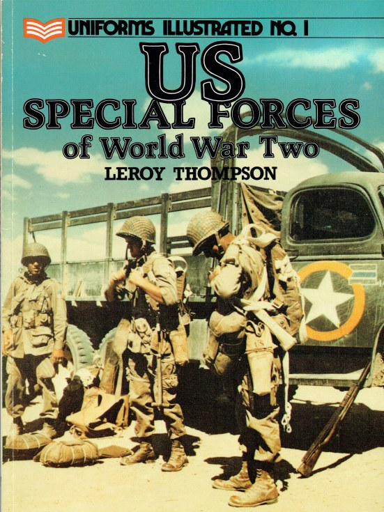 Image for UNIFORMS ILLUSTRATED NO.1: US SPECIAL FORCES OF WORLD WAR TWO