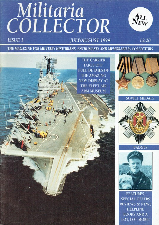 Image for MILITARIA COLLECTOR ISSUE 1 JULY / AUGUST 1994
