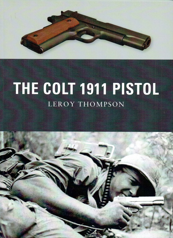 Image for THE COLT 1911 PISTOL