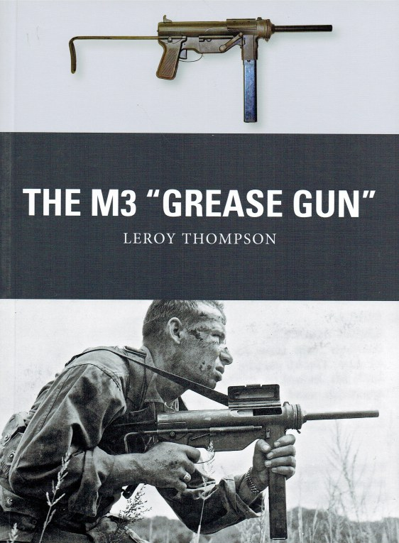 Image for THE M3 GREASE GUN