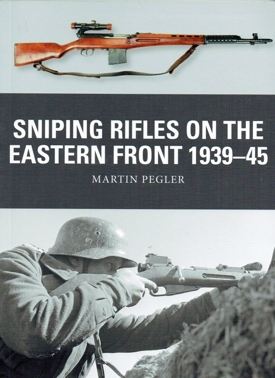 Image for SNIPING RIFLES ON THE EASTERN FRONT 1939-45