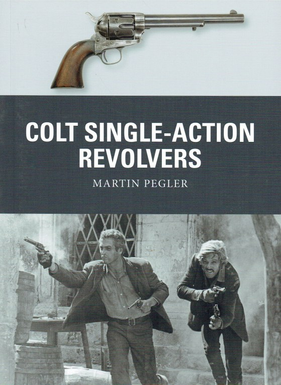 Image for COLT SINGLE-ACTION REVOLVERS