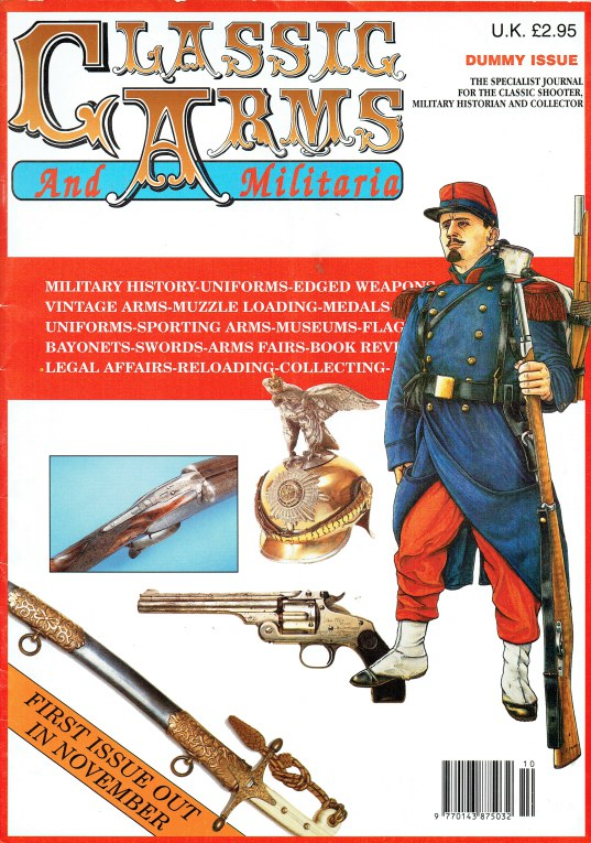 Image for CLASSIC ARMS AND MILITARIA DUMMY ISSUE - INAUGRAL ISSUE NUMBER 1 NOV / DEC 1993