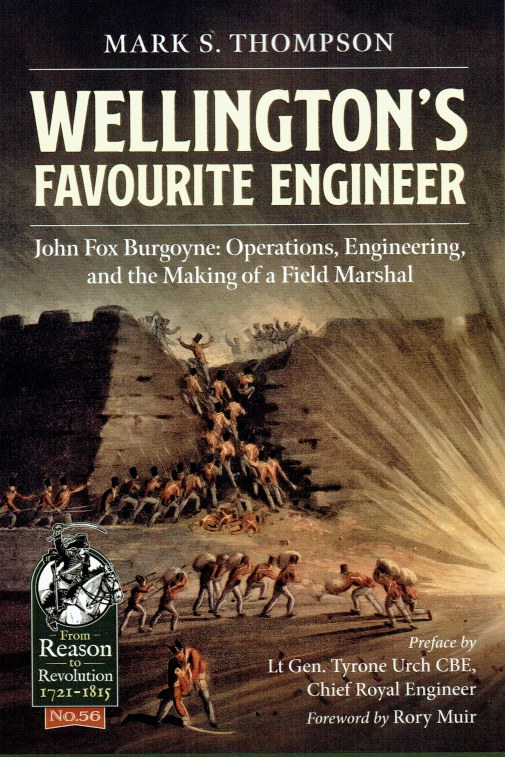 Image for WELLINGTON'S FAVOURITE ENGINEER : JOHN FOX BURGOYNE: OPERATIONS, ENGINEERING, AND THE MAKING OF A FIELD MARSHAL