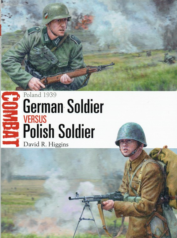 Image for GERMAN SOLDIER VERSUS POLISH SOLDIER : POLAND 1939