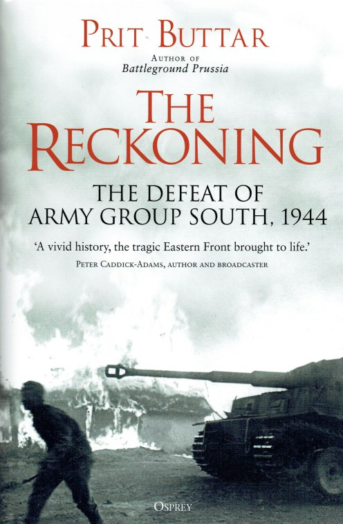 Image for THE RECKONING : THE DEFEAT OF ARMY GROUP SOUTH, 1944