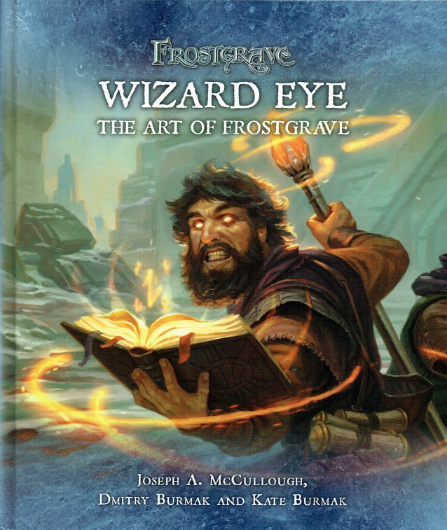 Image for FROSTGRAVE : WIZARD EYE : THE ART OF FROSTGRAVE