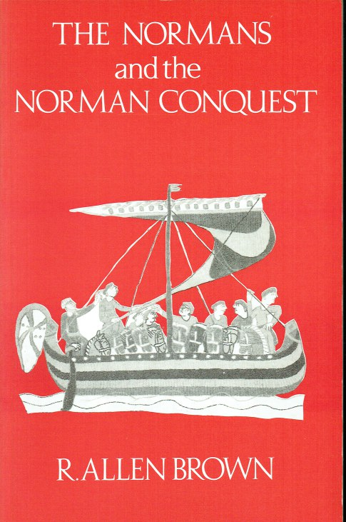 Image for THE NORMANS AND THE NORMAN CONQUEST (SECOND EDITION)