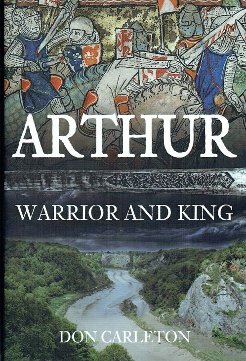 Image for ARTHUR : WARRIOR AND KING