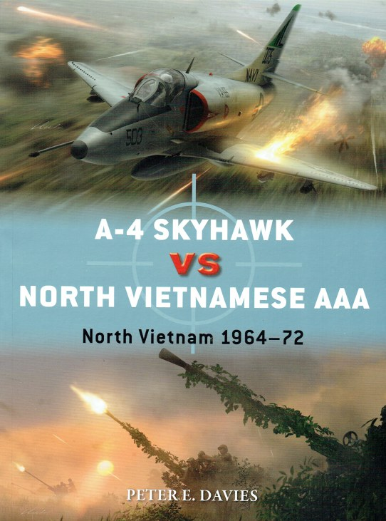 Image for A-4 SKYHAWK VS NORTH VIETNAMESE AAA : NORTH VIETNAM 1967-72
