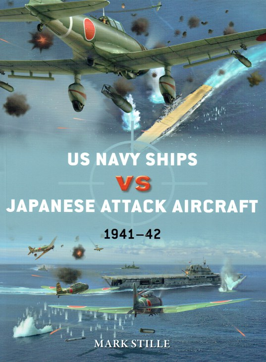 Image for US NAVY SHIPS VS JAPANESE ATTACK AIRCRAFT 1941-42