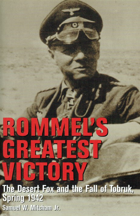 Image for ROMMEL'S GREATEST VICTORY : THE DESERT FOX AND THE FALL OF TOBRUK, SPRING 1942