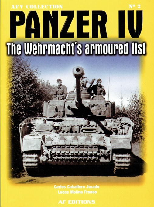 Image for PANZER IV : THE WEHRMACHT'S ARMOURED FIST
