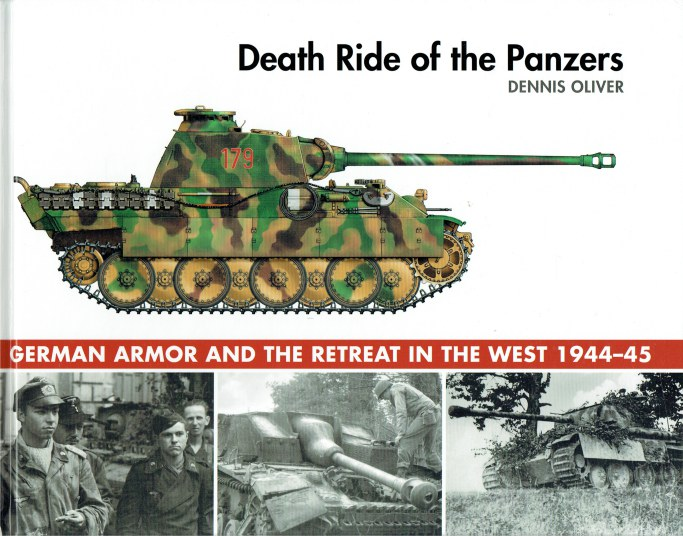 Image for DEATH RIDE OF THE PANZERS : GERMAN ARMOR AND THE RETREAT IN THE WEST 1944-45