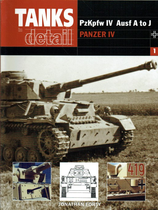 Image for TANKS IN DETAIL 1: PZKPFW IV AUSF A TO J PANZER IV